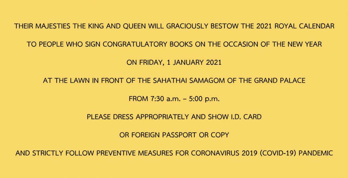 THEIR MAJESTIES THE KING AND QUEEN WILL GRACIOUSLY BESTOW THE 2021 ROYAL CALENDAR TO PEOPLE WHO SIGN CONGRATULATORY BOOKS ON THE OCCASION OF THE NEW YEAR ON FRIDAY, 1 JANUARY 2021